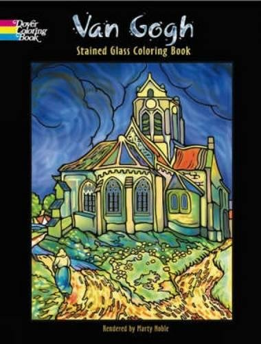 Van Gogh Stained Glass Coloring Book (Dover Stained Glass Coloring Book) -