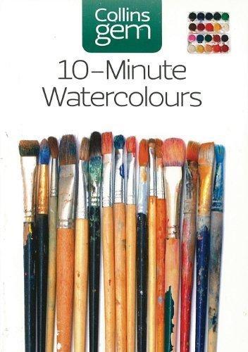 Gem 10 Minute Watercolours by Hazel Soan (Sep 1 2005)