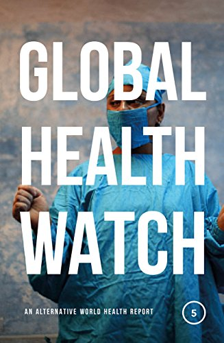Global Health Watch 5: An Alternative World Health Report thumbnail