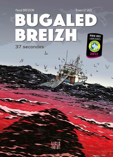 Bugaled Breizh : 37 secondes
