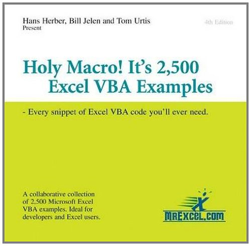 Download Holy Macro! It's 2,500 Excel VBA Examples: Every