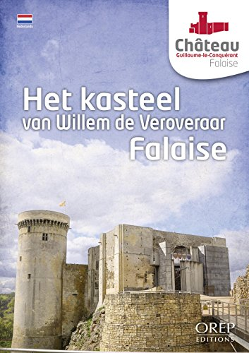 Chateau Guillaume le Conquerant Falaise (Neerlandais)