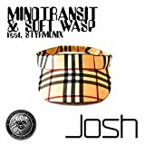 Josh (Soft Wasp Real Deal Remix)