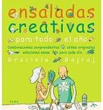 Ensaladas creativas para todo el a?o : combinaciones sorprendentes, ali?os originales y soluciones sanas para cada d?a (Paperback)(Spanish) - Common