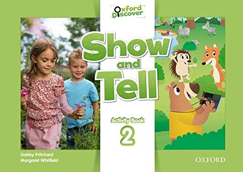Oxford Show and Tell 2: Activity Book - 9780194779166