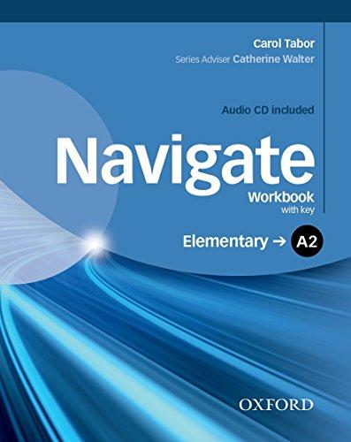 Navigate A2. Workbook. With key. Per le Scuole superiori. Con CD. Con espansione online