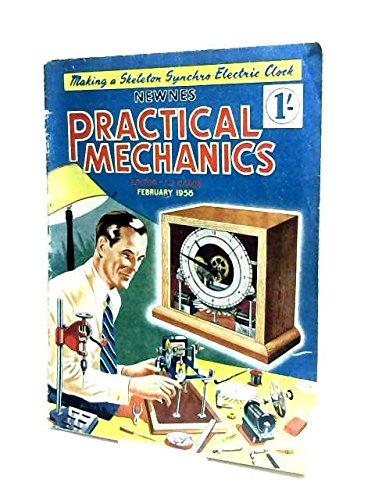 Practical Mechanics Vol.XXIII, No.266 February 1956