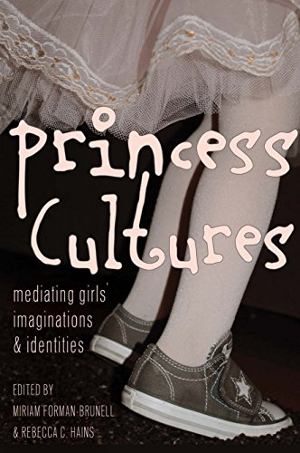Princess Cultures: Mediating Girls Imaginations and Identities (Mediated Youth Book 18) (English Edition)