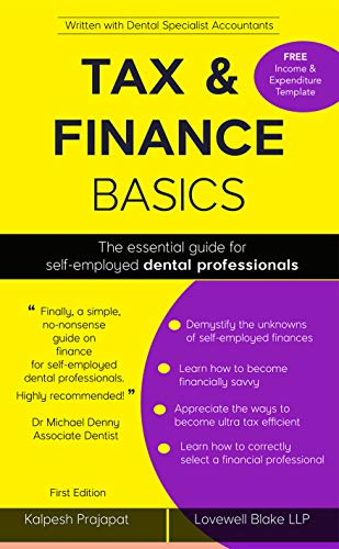 Tax & Finance BASICS: The essential guide for self-employed dental  professionals