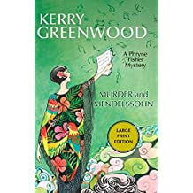 Murder and Mendelssohn: A Phryne Fisher Mystery (Phryne Fisher Mysteries (Paperback)) by Kerry Greenwood (2014-05-01)
