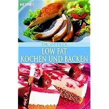 Low Fat Kochen und Backen