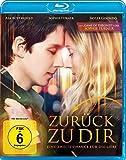 Zurück zu dir - Eine zweite Chance für die Liebe [Blu-ray]