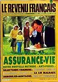 Telecharger Livres REVENU FRANCAIS LE No 180 du 01 10 1985 ASSURANCE VIE NOTRE NOUVELLE METHODE ANTI PIEGES SICAV FONDS COMMUNS COMMENT CHOISIR AVANTAGES FISCAUX DE LA LOI MALRAUX IMMOBILIER MONTAGNE PRIX ET TENDANCES (PDF,EPUB,MOBI) gratuits en Francaise