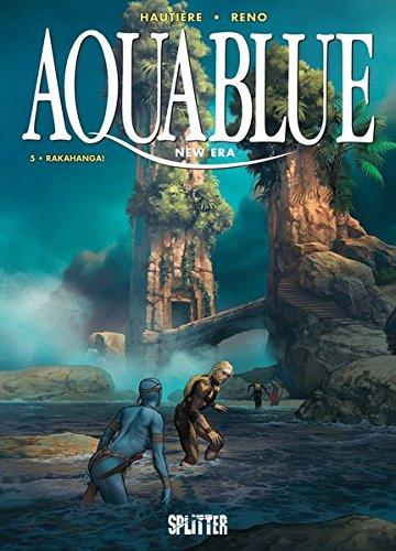 Aquablue – New Era. Band 5: Rakahanga!