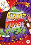 Giants, Puppets and Ducks Senior Infa...