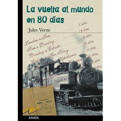 La vuelta al mundo en 80 días (Clásicos - Tus Libros-Selección)