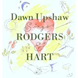 Dawn Upshaw Sings Rodgers and Hart