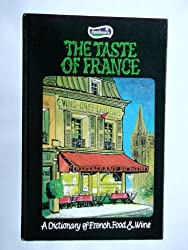 The Taste of France (Macmillan reference books)
