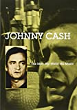 Johnny Cash: The Man, His World, His Music [DVD]