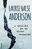 A orillas de un mismo recuerdo (Junior - Juvenil (roca)) (Spanish Edition)