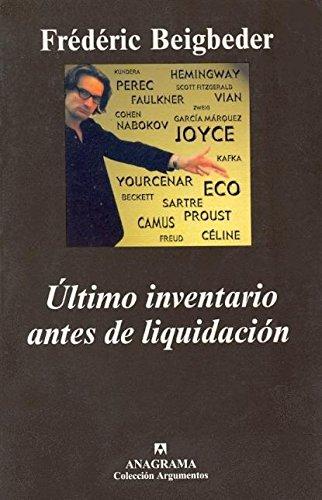 Último inventario antes de liquidación (Argumentos) por Frédéric Beigbeder
