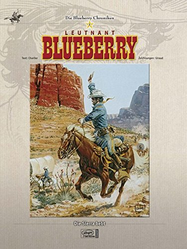 Blueberry Chroniken 02: Leutnant Blueberry/ Die Sierra bebt