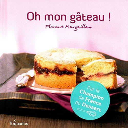 Oh mon gâteau !