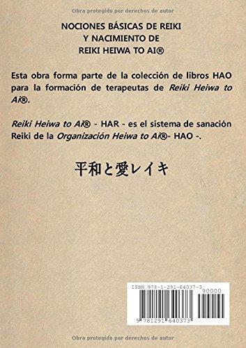 Nociones básicas de Reiki y nacimiento de Reiki Heiwa to Ai ®