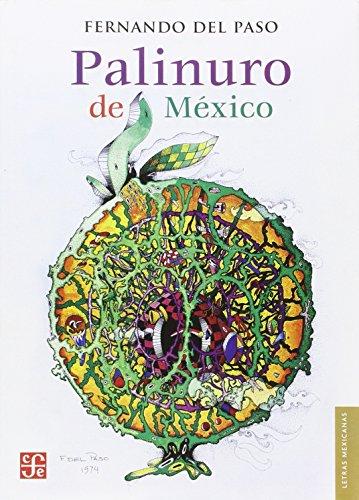 Palinuro de México (Letras Mexicanas) por Fernando del Paso