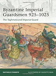 Byzantine Imperial Guardsmen 925-1025: The Tághmata and Imperial Guard (Elite, Band 187)