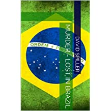 Murder - Lost In Brazil