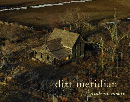 Andrew Moore: Dirt Meridian (2015-09-29)