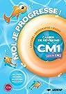 Moi je progresse CM1 : Cahier de révision - Cahier de vacances par SEDRAP