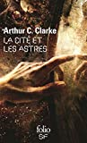 La cité et les astres (Folio. Science-fiction t. 104) - Format Kindle - 9782072455704 - 7,99 €