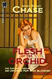 Flesh of the Orchid