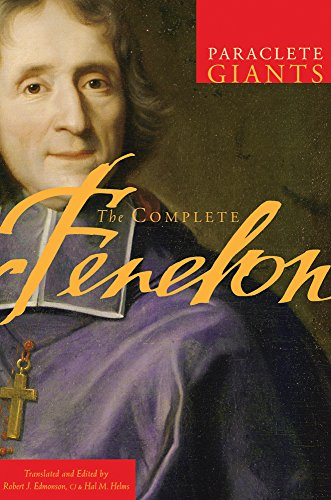 The Complete Fenelon (Paraclete Giants) (English Edition)