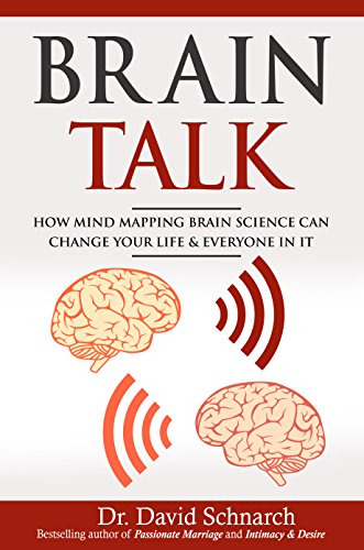 Brain Talk: How Mind Mapping Brain Science Can Change Your Life & Everyone In It (English Edition)