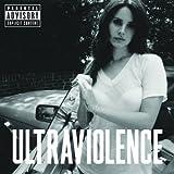 Songtexte von Lana Del Rey - Ultraviolence