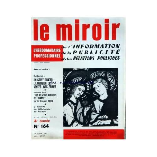 MIROIR DE L'INFORMATION DE LA PUBLICITE ET DES RELATIONS PUBLIQUES (LE) [No 164] du 14/01/1961