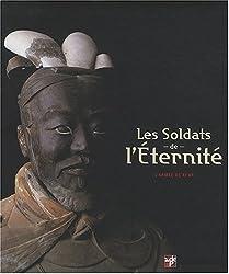 Les Soldats de l'Eternité. l'Armée de XI'An