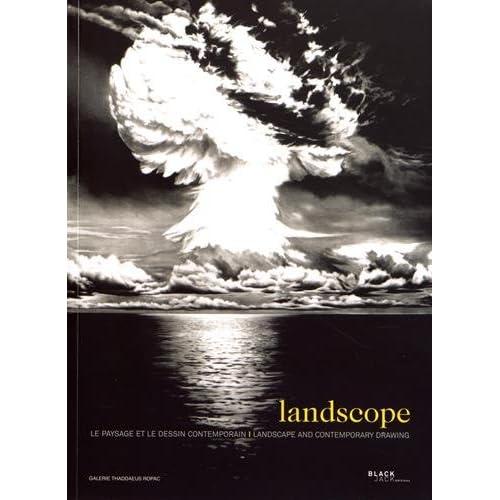 Landscope : Le paysage et le dessin contemporain