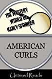 American Curls (The Mystery World of Nancy Springer Book 1) (English Edition)