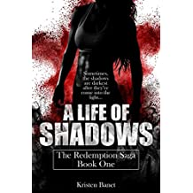 A Life Of Shadows (The Redemption Saga Book 1) (English Edition)