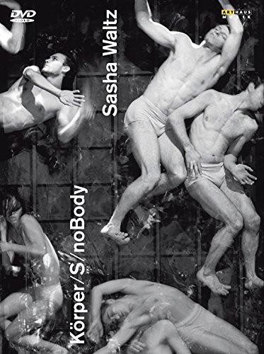 Sasha Waltz: Körper / S / Nobody [3 DVDs] Preisvergleich