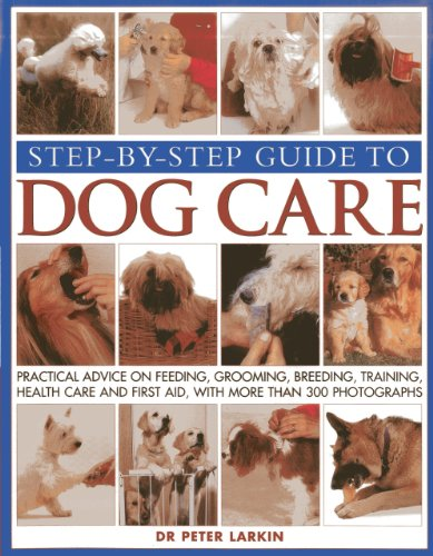 step-by-step-guide-to-dog-care-practical-advice-on-feeding-grooming-breeding-training-health-care-an
