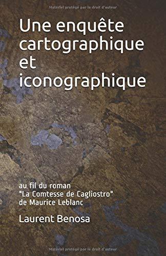Une enquête cartographique et iconographique: au fil du roman