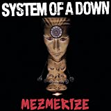 Songtexte von System of a Down - Mezmerize