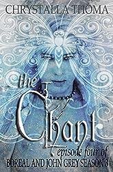 The Chant (Boreal and John Grey Season 3 Book 4) (English Edition)