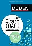 Elterncoach Mathe: Sicher helfen bei Hausaufgaben & Co