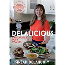 Delalicious: A Full Plate for a Full Life